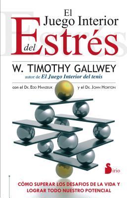Juego Interior del Estr's, El - Gallway, Timothy