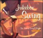 Jukebox Swing: The Best of Swing-O-Rama