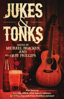 Jukes & Tonks: Crime Fiction Inspired by Music in the Dark and Suspect Choices - Bracken, Michael (Editor), and Phillips, Gary (Editor)