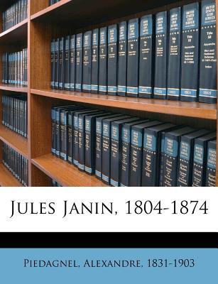 Jules Janin, 1804-1874 (1874) - Piedagnel, Alexandre