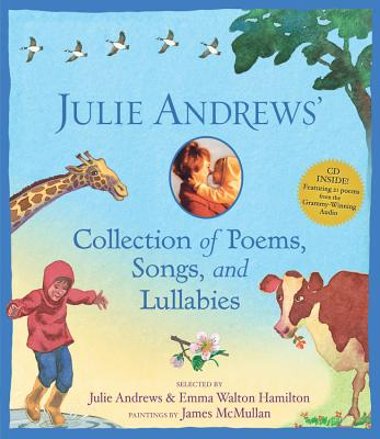 Julie Andrews' Collection of Poems, Songs and Lullabies - Andrews, Julie, and Walton Hamilton, Emma
