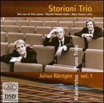 Julius R�ntgen: Piano Trios, Vol. 1  - Storioni Trio
