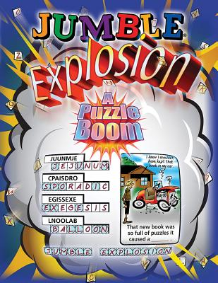 Jumble Explosion: A Puzzle Boom! - Arnold, Henri, and Lee, Bob, and Argirion, Mike