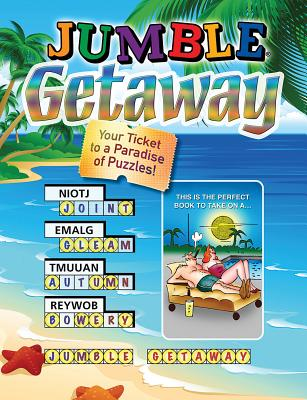 Jumble Getaway: Your Ticket to a Paradise of Puzzles! - Triumph Books, and Tribune Media Services