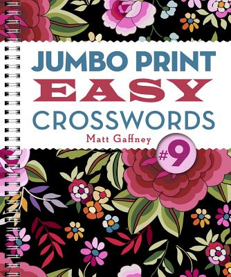 Jumbo Print Easy Crosswords #9 - Gaffney, Matt
