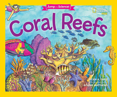 Jump Into Science: Coral Reefs - Earle, Sylvia A, PhD