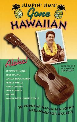 Jumpin' Jim's Gone Hawaiian: Ukulele Solo - Hal Leonard Corp (Creator), and Beloff, Jim