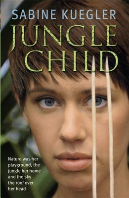 Jungle Child - Kuegler, Sabine