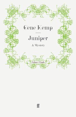 Juniper: A Mystery - Kemp, Gene