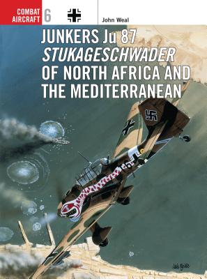 Junkers Ju 87 Stukageschwader of North Africa and the Mediterranean -