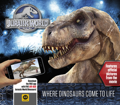 Jurassic World: Where Dinosaurs Come to Life - Rowlands, Caroline
