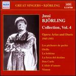 Jussi Bj�rling Collection, Vol. 4: Opera Arias & Duets 1945-1951
