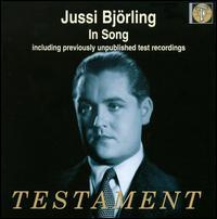 Jussi Björling in Song - Frederick Schauwecker (piano); Jussi Björling (tenor); Nils Grevillius (conductor)