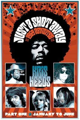 Just a Shot Away: 1969 Revisited - Needs, Kris