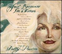 Just Because I'm a Woman: The Songs of Dolly Parton - Various Artists
