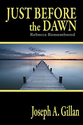 Just Before the Dawn - Gillan, Josph A