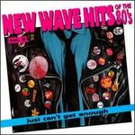 Just Can't Get Enough: New Wave Hits of the 80's, Vol. 5