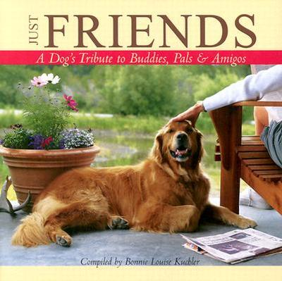 Just Friends - Kuchler, Bonnie Louise