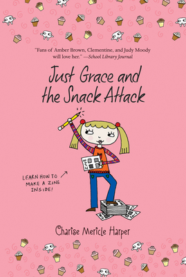 Just Grace and the Snack Attack - Harper, Charise Mericle