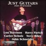 Just Guitars - John Schneider