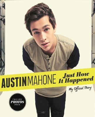 Just How It Happened - Mahone, Austin