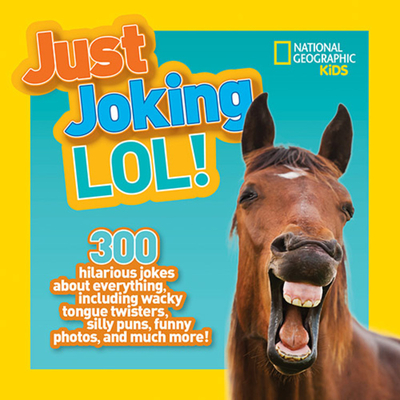 Just Joking: Lol! - National Geographic Kids