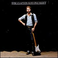 Just One Night - Eric Clapton