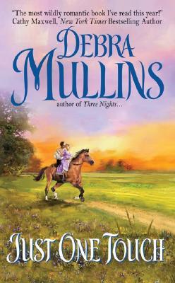 Just One Touch - Mullins, Debra