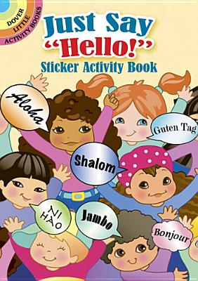 "Just Say ""Hello!"" Sticker Activity Book - Stillerman, Robbie, and Activity Books"