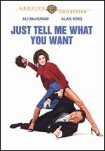 Just Tell Me What You Want - Sidney Lumet
