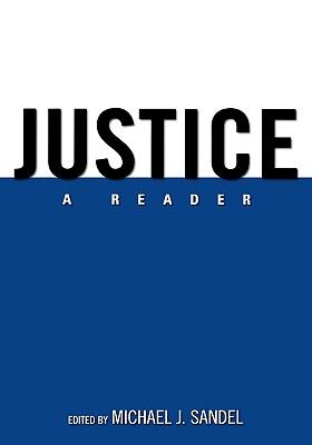 Justice: A Reader - Sandel, Michael J (Editor)