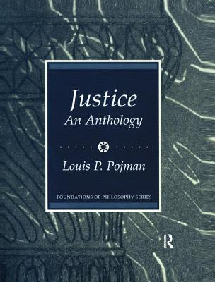 Justice: An Anthology - Pojman, Louis P. (Editor)