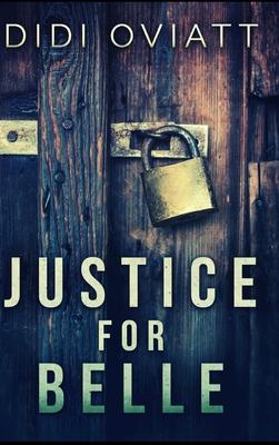 Justice For Belle - Oviatt, Didi