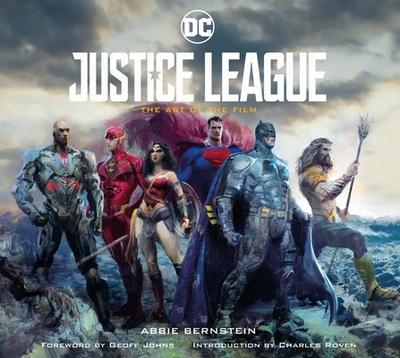 Justice League: The Art of the Film - Bernstein, Abbie