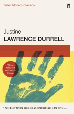 Justine - Durrell, Lawrence, and Aciman, Andre