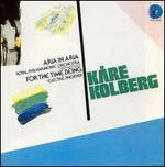 Kåre Kolberg: Aria in Aria; For The Time Being