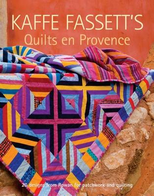 Kaffe Fassett's Quilts En Provence - Fassett, Kaffe