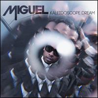 Kaleidoscope Dream - Miguel