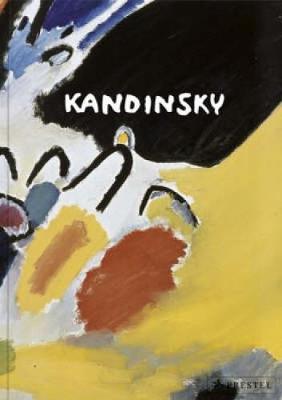 Kandinsky - Friedel, Helmut (Editor), and Hoberg, Annegret (Editor)