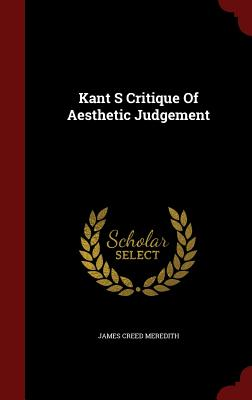 Kant S Critique of Aesthetic Judgement - Meredith, James Creed