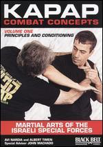 Kapap Combat Concepts, Vol. 1: Principles and Conditioning