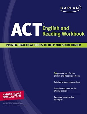 Kaplan ACT English and Reading Workbook - Staff of Kaplan Test Prep and Admissions