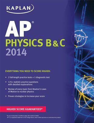 Kaplan AP Physics B & C - Heckert, Paul, and Nittler, Joscelyn, and Willis, Michael