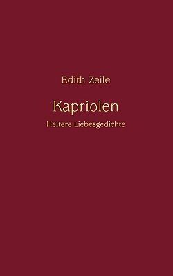 Kapriolen - Zeile, Edith