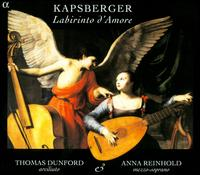 Kapsberger: Labirinto d'Amore - Anna Reinhold (mezzo-soprano); Thomas Dunford (archlute)