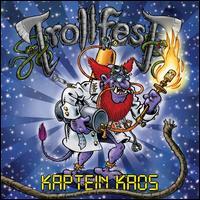 Kaptein Kaos - Trollfest
