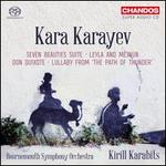 "Kara Karayev: Seven Beauties Suite; Leyla and Mejnun; Don Quixote; Lullaby from ""The Path of Thunder"""