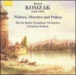 Karel Komzák: Waltzes, Marches & Polkas, Vol. 2