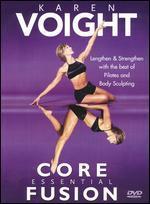 Karen Voight: Core Essential Fusion