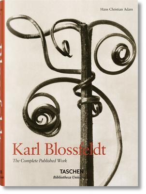 Karl Blossfeldt. The Complete Published Work - Adam, Hans Christian
